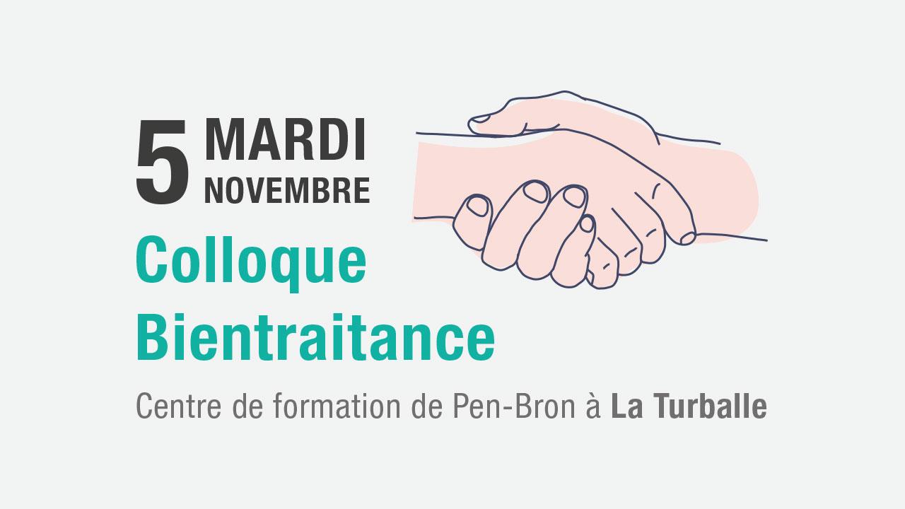 Mardi 5 novembre 2019 Colloque Bientraitance au Centre de Formation de Pen-Bron